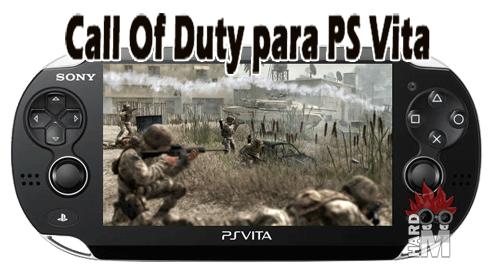 Playstation Vita Call Of Duty : Call of duty también para ps vita hardmaniacos