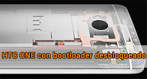 HTC ONE bootloader desbloqueado