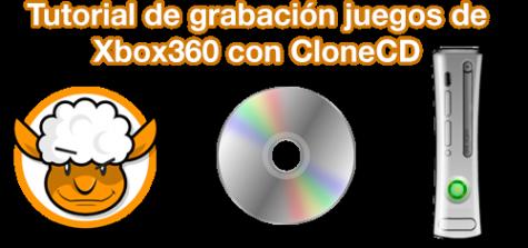 tutorial-grabacion-juegos-Xbox360-con-CloneCD