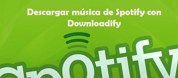 descargar canciones con downloadify