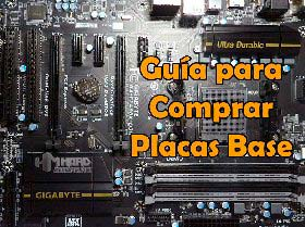 guia comprar placas base