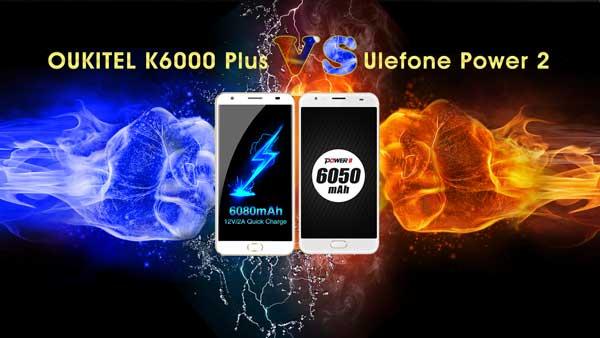 El OUKITEL K6000 Plus se enfrenta al Ulefone Power 2