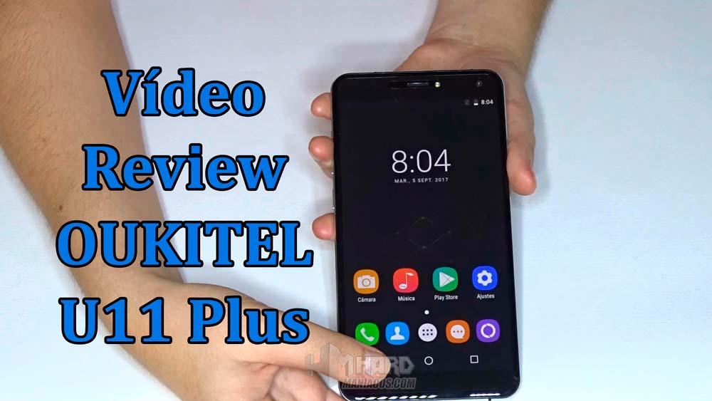 vídeo review del OUKITEL U11 Plus