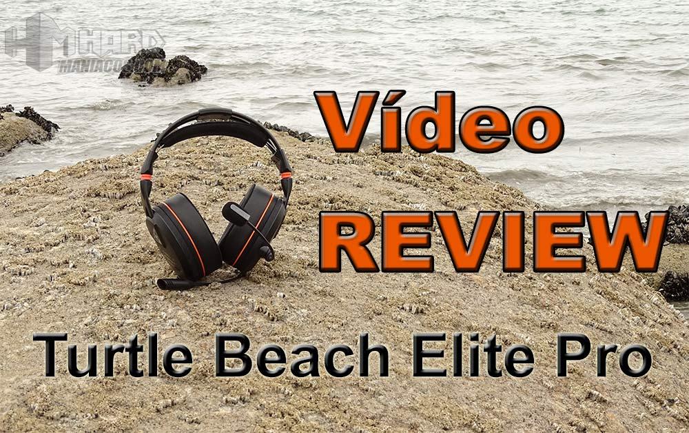 vídeo review de los auriculares Turtle Beach Elite Pro