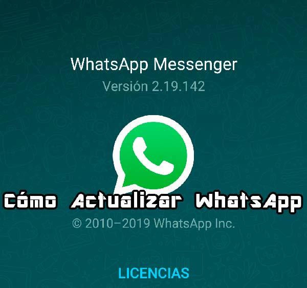 Tutorial Cómo Actualizar WhatsApp a la Última Versión