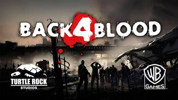 Back 4 Blood E3 2021