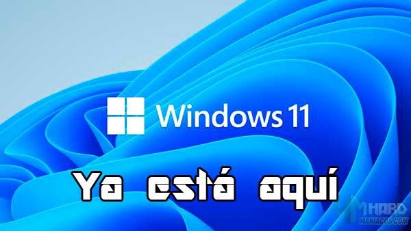 Windows 11 ya está aquí, a partir del 5 de octubre estará disponible